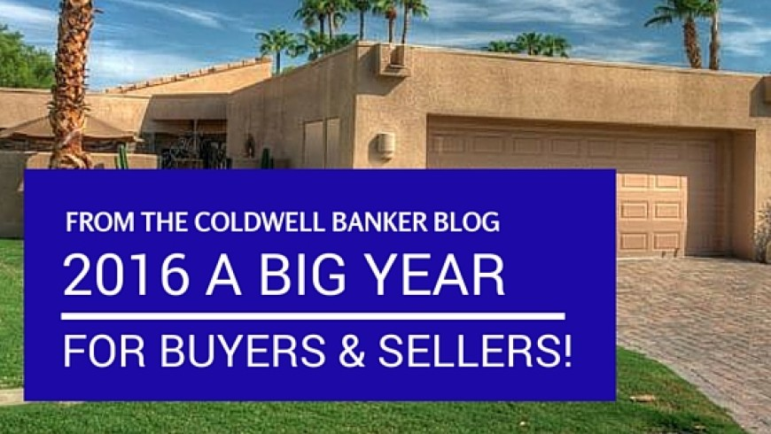 2016 Will Be a Strong Year for Buyers and Sellers!